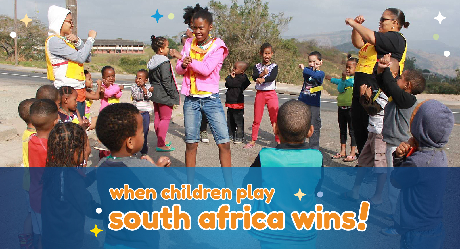 When Children Play South Africa Wins
